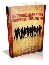Network Marketing Compensation Plan 101